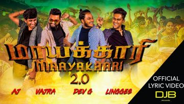 MAAYAKAARI 2.0 – OFFICIAL LYRIC VIDEO //