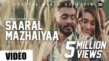 Saaral Mazhaiyaa – JOE Official Video – Suriavelan | Stephen Zechariah | Raghadeepan