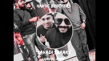 Savadi sarake # Havoc Brothers # status