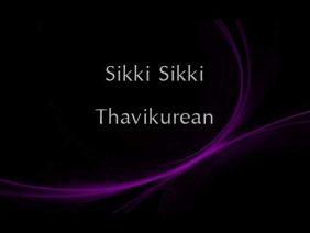 Sikki Sikki Thavikurean – Thor Nishanlee, Dhilip Varman ft. Psychomantra
