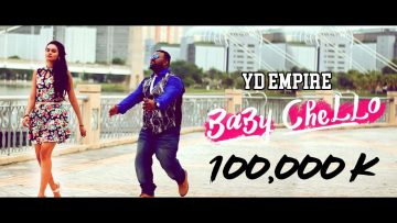 BABY CHELLO (Official music video) 2017 – YD EMPIRE | sattam pothu sollu machi