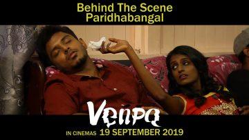 VENPA – Behind The Scene Paridhabangal #5