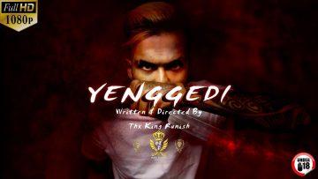 Yenggedi Mugen Rao l Golden Tamizhan Production l Thx King Runish ( Full HD 1080p )