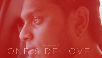 Arvind Raj – One Side Love | PLSTC.CO 2020