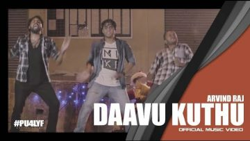 Daavu Kuthu – Arvind Raj x  Music Kitchen x Blank Productions // Official Music Video 2017