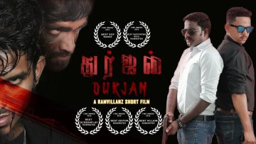 DURJAN – Awards Winning | Tamil Short Film | Ram Villanz | VRP Creation | Draj | VGK