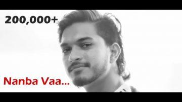 Nanba Vaa – Pillay Asbalan (Official Music Video) | Mugen Rao