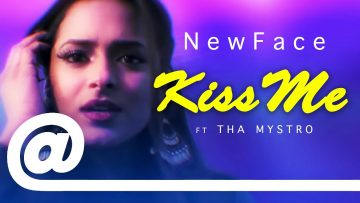 NewFace – Kiss Me ft Tha Mystro | PLSTC.CO 2019