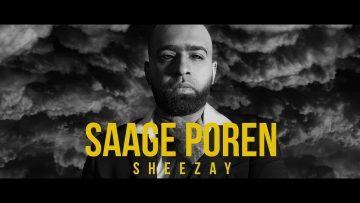 Saage Poren – Sheezay // Official Audio 2018
