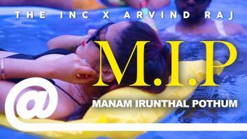 The Inc – Manam Irunthal Pothum feat. Arvind Raj | PLSTC.CO 2019