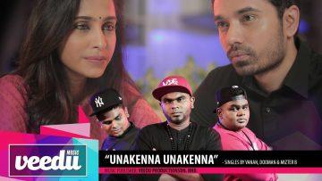 UNAKENNA UNAKENNA | Singles by Vanan, Dooman and Mizter B (HACKERZ)