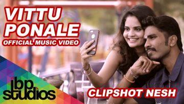 Vittu Ponale | Dinesh Clipshot Nesh | Yugesh | Coruz Hooks | Official Music Video