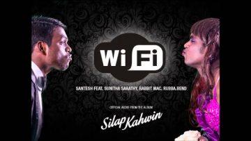 WiFi – Santesh x Sunitha Sarathy (Chennai) x Rabbit Mac x Rubba.Bend // Official Audio 2014
