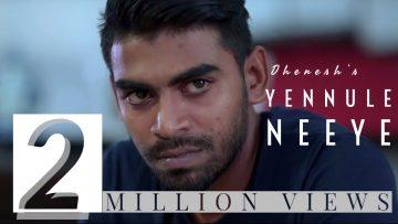 Yennule Neeye – Official Music Video | Dhenesh | Shane Xtreme | Kabilan Plondran | Karnan G Crak