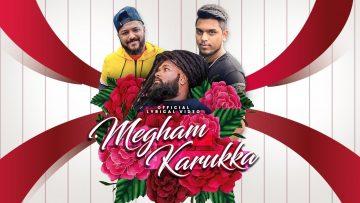 Megham Karukka // Official Lyrical Video // Bob Gally feat Havoc Mathan // Release 2021