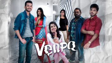 VENPA | Full Movie – Yuvaraj Krishnasamy | Agalyah Maniam | Thevaguru Suppiah | Santeinii